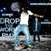 LIL WAYNE ft EMINEM - DROP THE WORLD RMX (onthelowmusic.com)