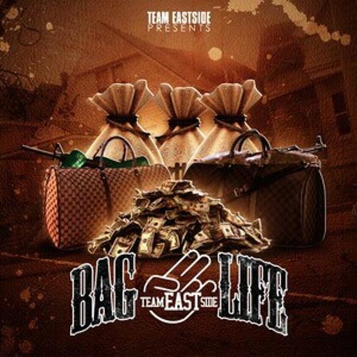 Team Eastside Bag Life ~ Slow Down
