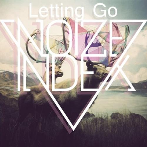 Noize Index - Letting Go (Invader G Remix)