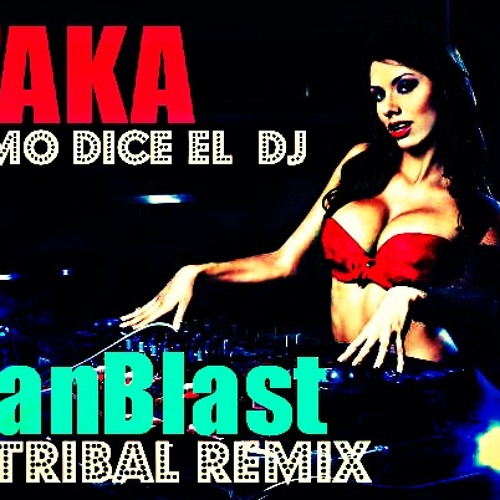 Itaka - Como dice el DJ (AlanBlast IN TRIBAL REMIX) TEASER