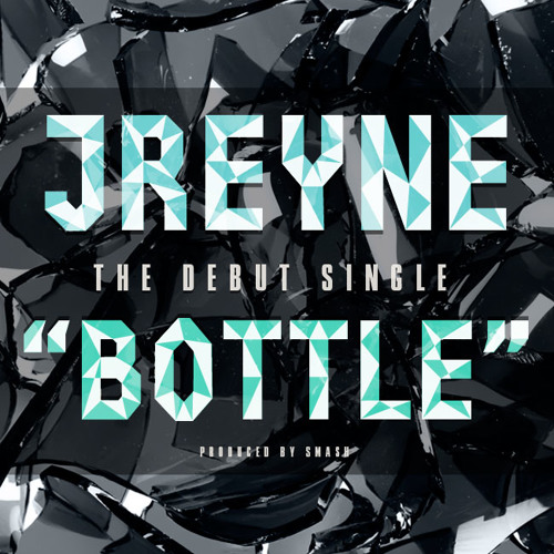 """Bottle""-JReyne"