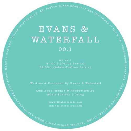 EVANS & WATERFALL / 0.01 / ADAM SHELTON REMIX / DILATE RECORDS