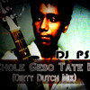 Chole Geso Tate Ki(Dirty Dutch Mix) - Dj psr [Single]