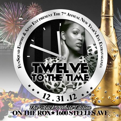 #TWELVETOTHETIME (Dec 31 @ On The Rox)