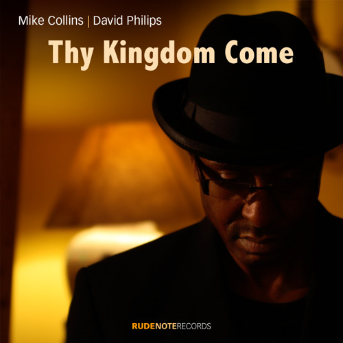 """Thy Kingdom Come"" - Mike Collins 