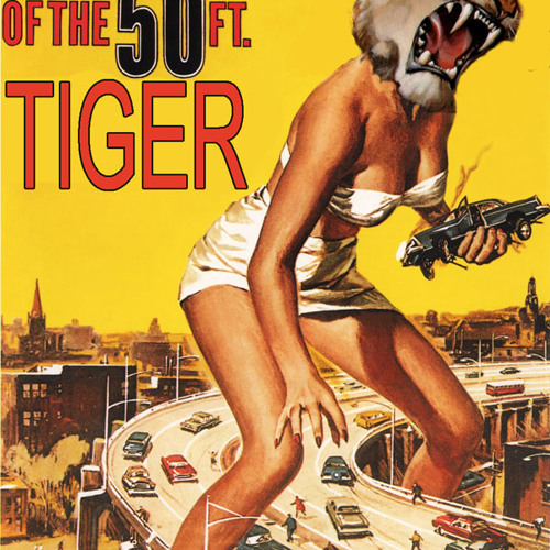 Attack of the 50 Foot Tiger exclusive mix for Musicyouneed.net