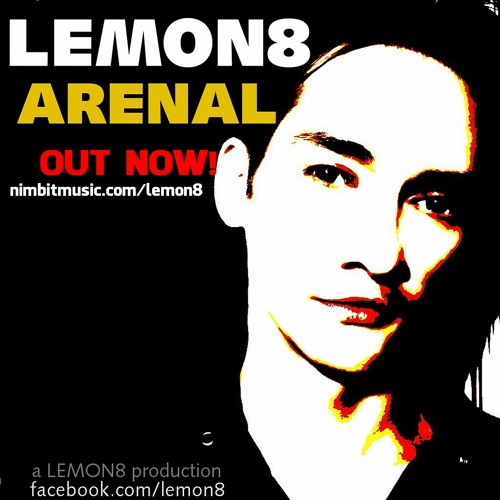 Lemon8 - Arenal (snippet) OUT NOW