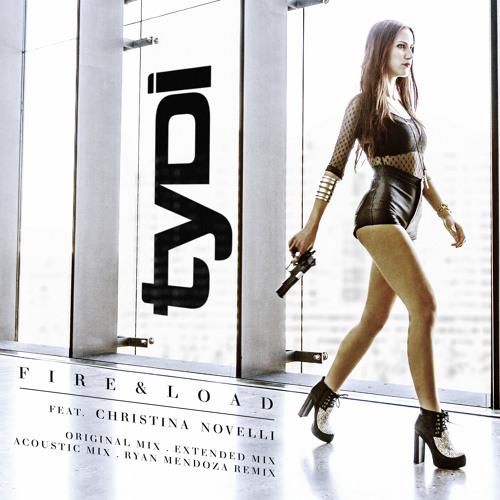 tyDi (Feat. Christina Novelli) - Fire & Load (Stripped Version)