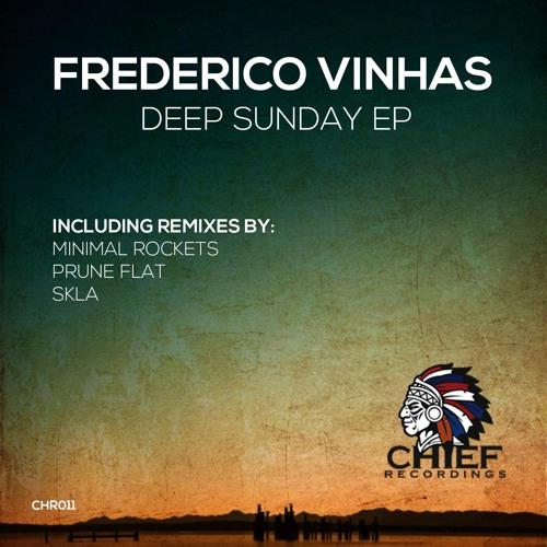 Frederico Vinhas - Deep Sunday - Prune Flat Remix (SC edit)  [Chief Recordings]