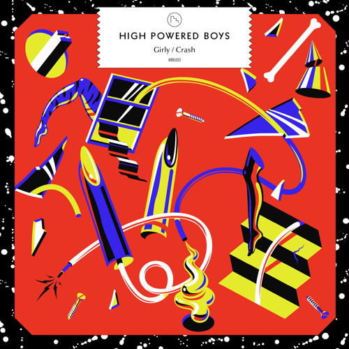 High Powered Boys - Girly (Sleepy Tom Edit) FREE DOWNLOAD