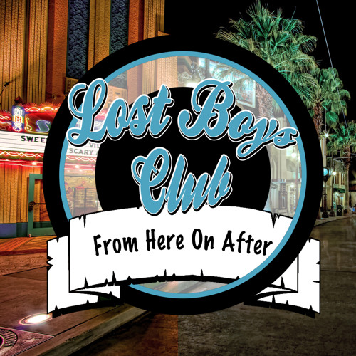 The Lost Boys Club - Up And Go (Ft. Chris Wurzburg)
