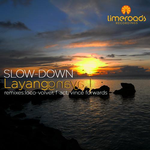 Slow-Down - Layang Layang (Loco-Volver Remix)