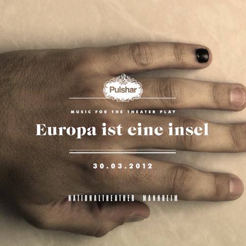 Pulshar - Europa Es Una Isla / Europa Ist Eine Insel