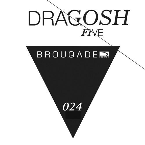 BQD024 Dragosh - EP Five
