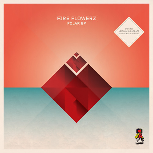 Fire Flowerz - Polar - Birdee Remix