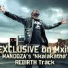 Mandoza - Nkalakatha Rebirth
