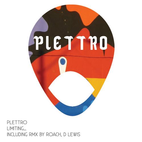"""Plettro """"Limiting"""" - D Lewis rmx - PR007 Release date 07.01.13"""