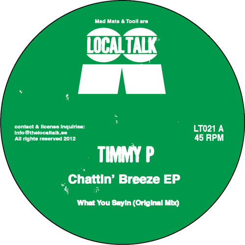 Timmy P - What You Sayin' (LT021, Side A)