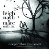 Deeper Than You Know - With Leigh Nash of Sixpence None the Richer