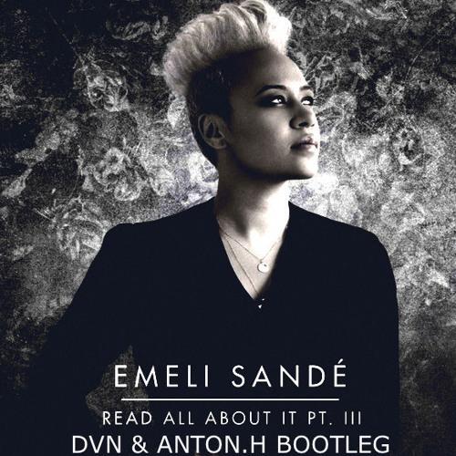 Emeli Sandé - Read All About It (DVN BOOTLEG)