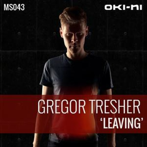 Gregor Tresher - Leaving Podcast for Oki-Ni (Remastered 2012)