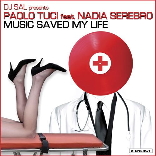 Paolo Tuci ft.Nadia Serebro - Music Saved My Life (Club Vocal Mix)