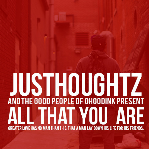 JusThoughtZ - All That You Are