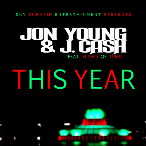 This Year Feat. J. Cash & Eliseo of TREAL