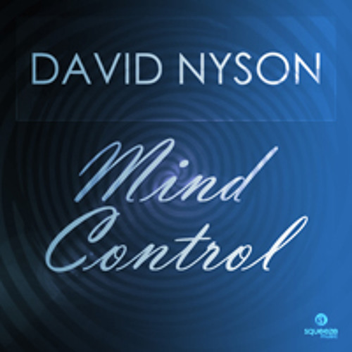 David Nyson - Mind Control (Original Mix) *OUT NOW*