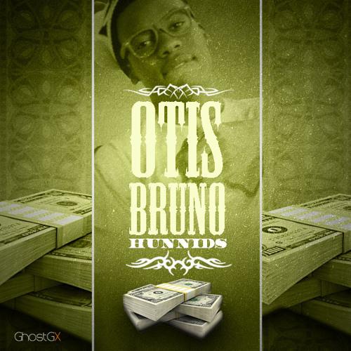 OTIS BRUNO - HUNNIDS (Prod. by Money Moss)