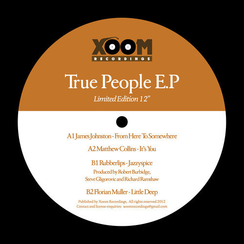 Jazzy Spice Edit True People E.P Rubberlips B1 on Xoom Recordings limited vinyl/digital