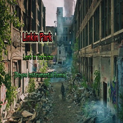 Linkin Park - Lost In The Echo (Boyss Instrumental  Remix)