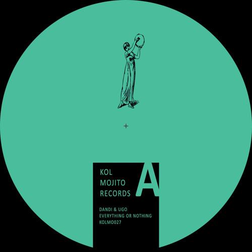 Dandi & Ugo - Everything Or Nothing EP (incl. Jack Beuys rmx)