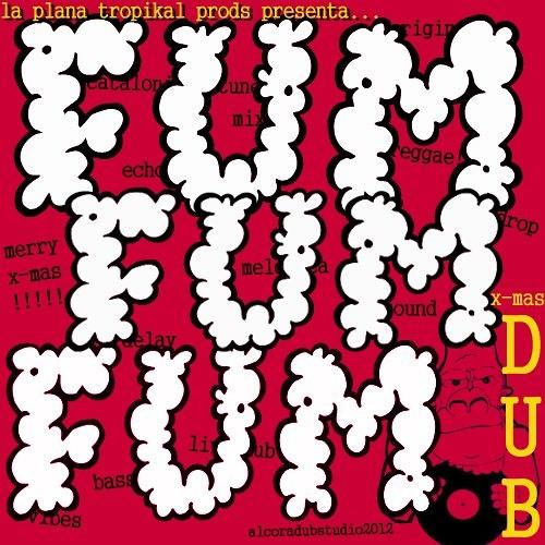 Fum Fum Fum XMAS LIVE DUB (2012)