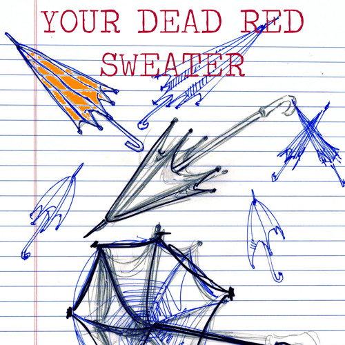 Your Dead Red Sweater