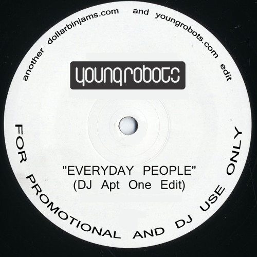 Everyday People (DJ Apt One Edit)