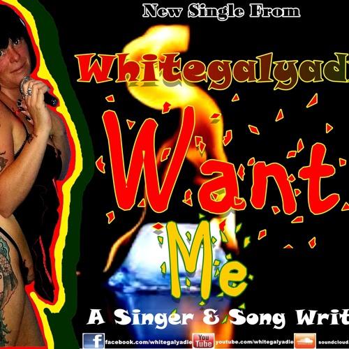 White-Girl-Yardie WANT ME RAW VERSION