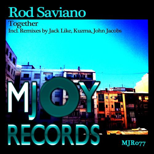 Rod Saviano - Together (Lost In Space Mix)