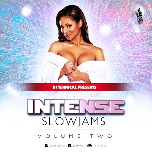 Intense Slow-Jams pt2