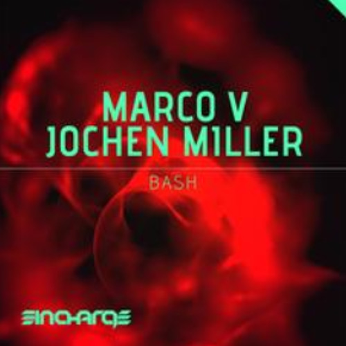 Marco V & Jochen Miller - BASH!! preview