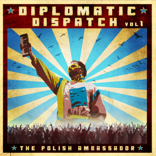 Diplomatic Dispatch: Volume 1