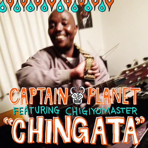 Chingata ft. ChigiyoMaster