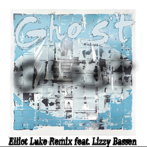 Yellow Ostrich - Ghost (Elliot Luke Remix feat. Lizzy Bassen)