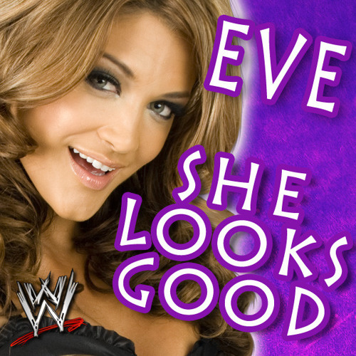 She Looks Good (3rd Version) (WWE-Edit) - (Eve Torres)
