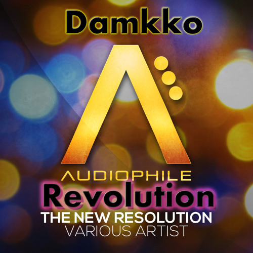Damkko - Revolution [Audiophile Live] *OUT NOW*