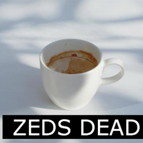 Zeds Dead Coffe Break (Slowmo Remix)