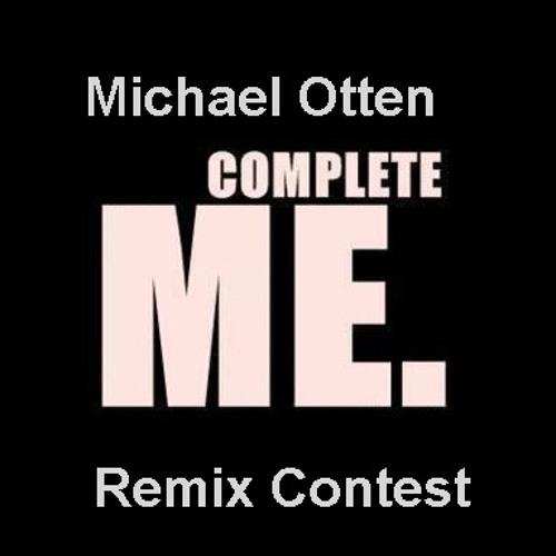 Michael Otten - Complete me  * Remix Contest* closed!