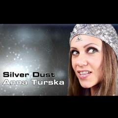 Anna Turska-Silver Dust