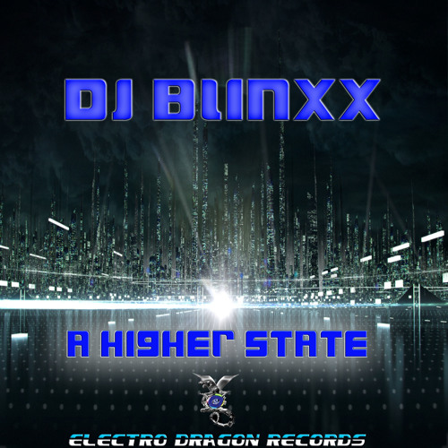 DJ Blinxx A Higher State Preview