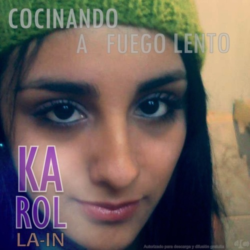Karol La-In - Cocinando A Fuego Lento
